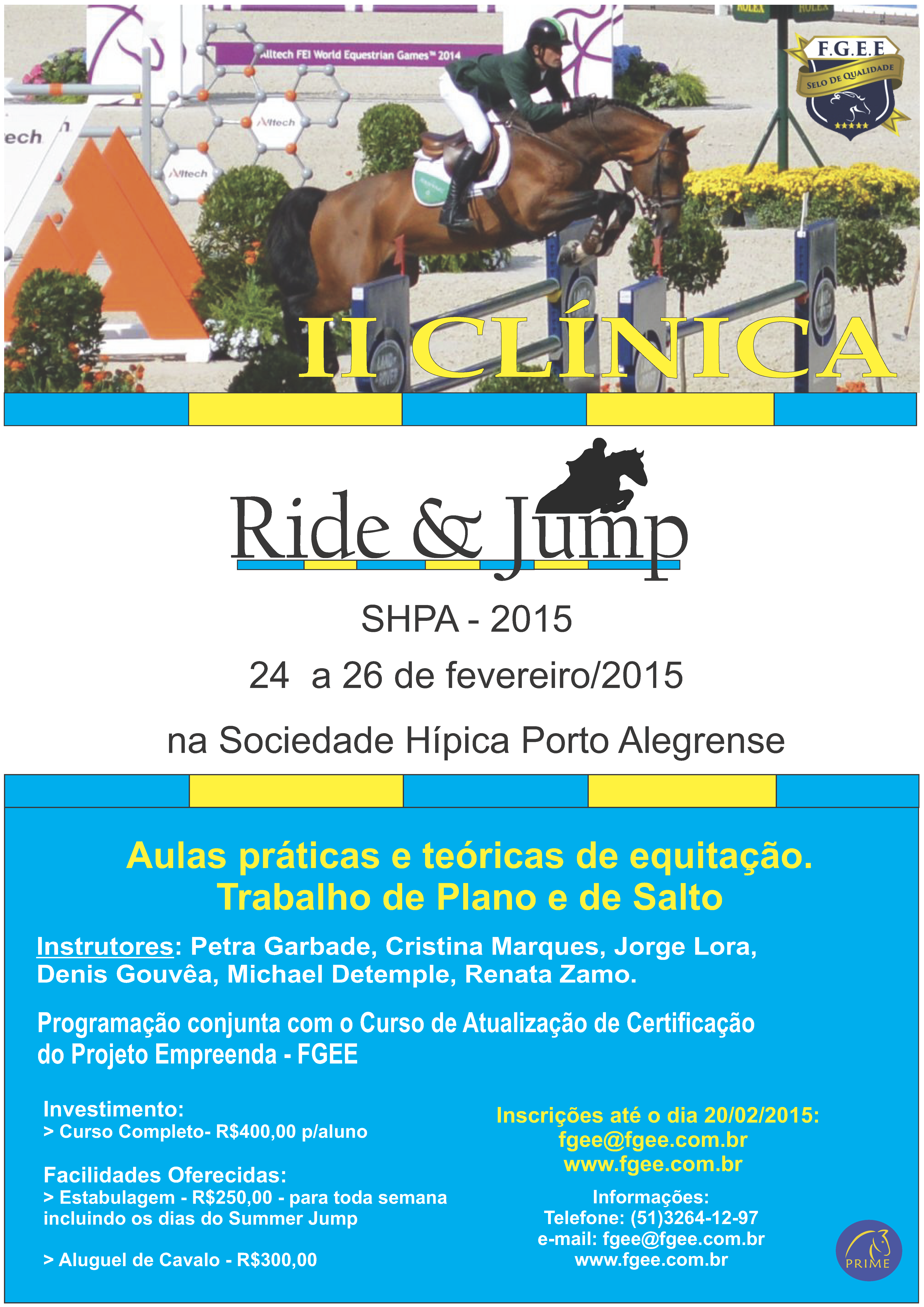 RIDE & JUMP – Sociedade Hípica Porto Alegrense de 24 a 26/02.